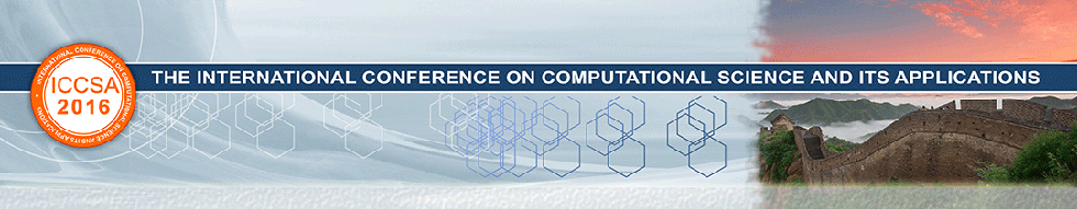 The 16th International Conference on Computational Science and Its Applications (ICCSA 2016)